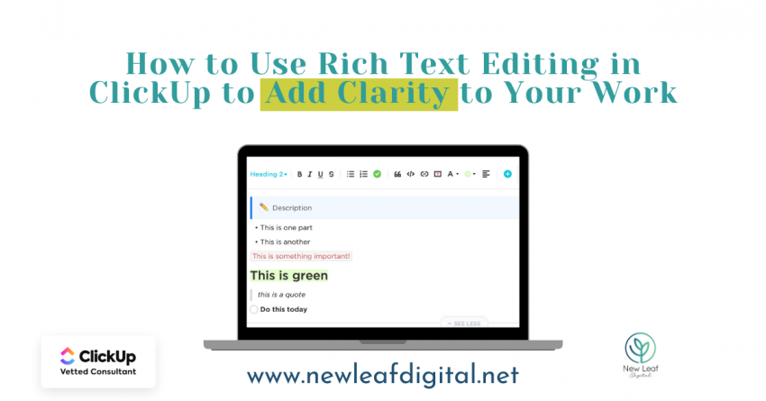 How to Use the Rich Text Editing ClickUp Feature to Add Clarity to Your Work